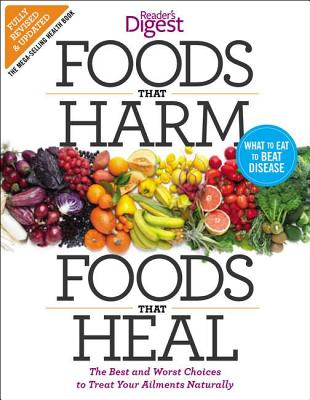 Foods That Harm, Foods That Heal By Editors of Reader's Digest (COR)